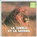 La jungle et la savane