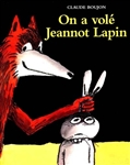 On a volé Jeannot Lapin, Claude Boujon