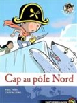 Plume le pirate, Vol. 8. Cap au pôle Nord