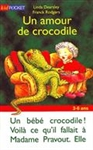 Un amour de crocodile