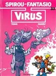 Spirou et Fantasio, Vol. 33. Virus