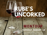 Rube's Uncorked Montour - August 18, 2020 Wine Tasting