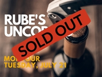 Rube's Uncorked Montour - July 21, 2020 Wine Tasting - SOLD OUT