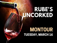 Rube's Uncorked Montour - March 16, 2021 Wine Tasting
