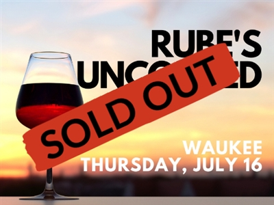 Rube's Uncorked Waukee - July 16, 2020 Wine Tasting