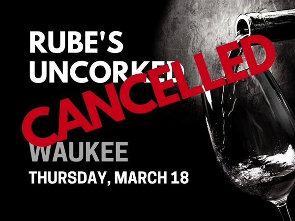 Rube's Uncorked Waukee - March 18, 2021 Wine Tasting