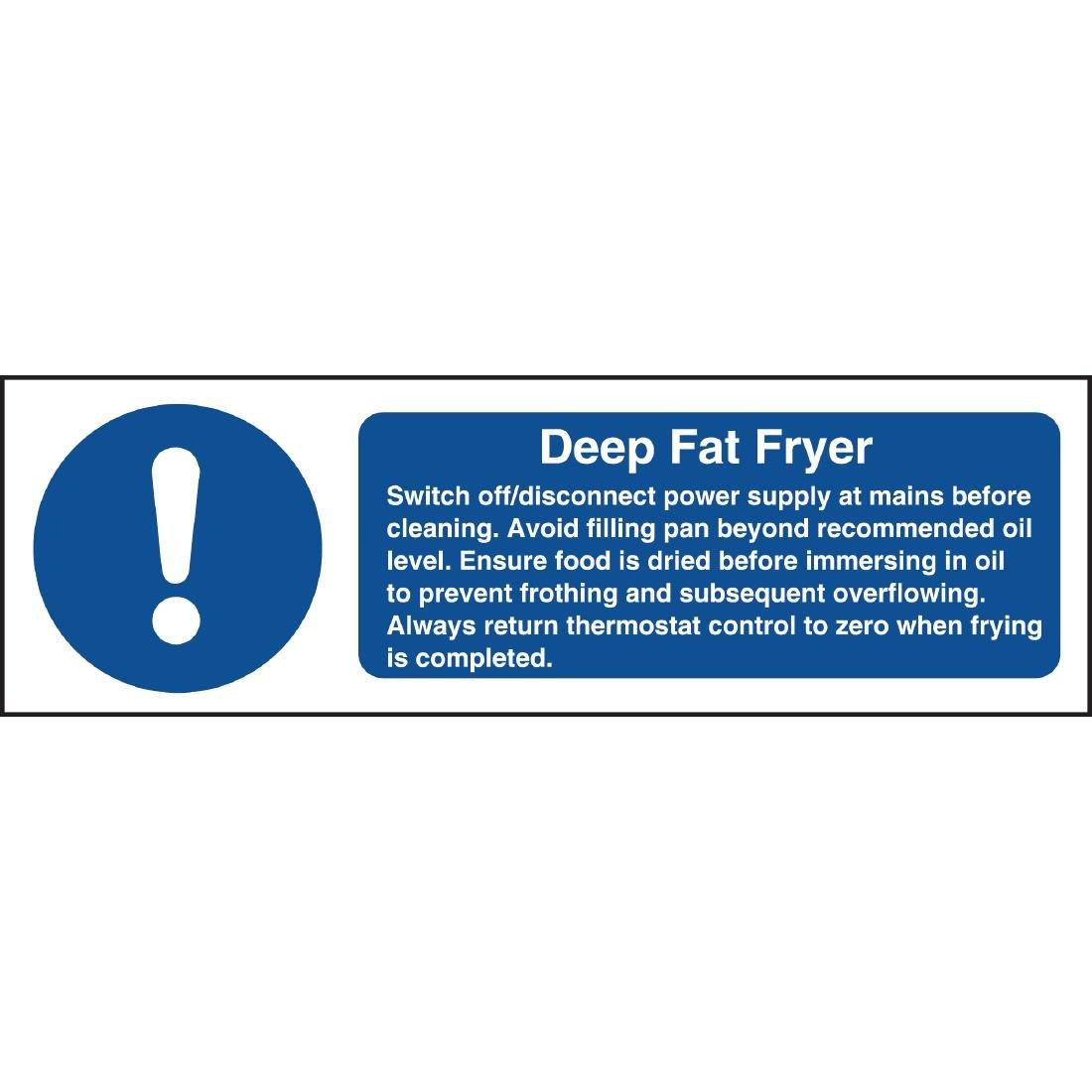W198 - Deep Fat Fryer Safety Sign