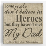 Personalized My Dad My Hero Theme Canvas Sign