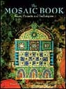 The Mosaic Book: Ideas, Projects, & Techniques (Paperback: Book) By Peggy Vance, Celia Goodrick-Clarke