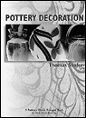 Pottery Decoration (Paperback: Book) By Tom Shafer