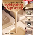 MOLD MAKING AND SLIP CASTING: book