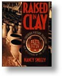 RAISED IN CLAY (Softcover) By Nancy Sweezy