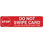 EMVW-4x1 - Decal - Stop: Do Not Swipe - Large Text