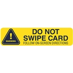 EMVW-4x1 - Decal - Warning: Do Not Swipe - Large Text