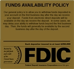Funds Availability Policy Plus FDIC Gold- 7 x 6.5 inch-GetBranded