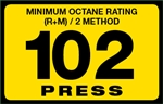 102 Press Octane Rating Decal