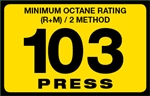 103 Press Octane Rating Decal