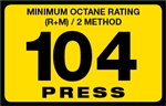 104 Press Octane Rating Decal