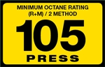105 Press Octane Rating Decal