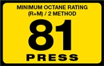 81 Press Octane Rating Decal