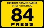 84 Press Octane Rating Decal
