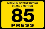 85 Press Octane Rating Decal