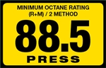 88.5 Press Octane Rating Decal