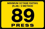 89 Press Octane Rating Decal