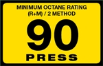 90 Press Octane Rating Decal