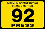 92 Press Octane Rating Decal