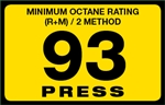 93 Press Octane Rating Decal