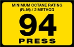 94 Press Octane Rating Decal