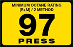 97 Press Octane Rating Decal