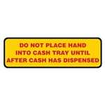 "GetBranded.com-4""x1.25"" Do Not Place Hands in Cash Tray Decal"