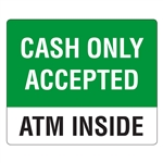 6x5 Cash Only Accepted - ATM Inside Decal