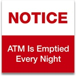 GetBranded.com-ATM is Emptied Every Night Notice Decal