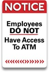 "GetBranded.com-2"" X 3"" Employees Do Not Have Access to ATM Decal"