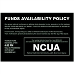 NCUA Funds Availability Sign and Transaction Notice - 9 x 6 inches