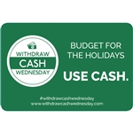 Withdraw Cash Wednesday 3x2 Budget for the holidays