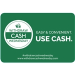 Withdraw Cash Wednesday 3x2 Easy and Convenient, use cash, Green
