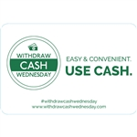 Withdraw Cash Wednesday 3x2 Easy and Convenient, use cash, White