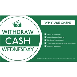 Withdraw Cash Wednesday 3x5 Use Cash, Benefits - Decal