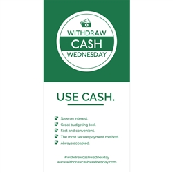 Withdraw Cash Wednesday 4x8 Use Cash, Benefits - Decal