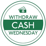 6 in Withdraw Cash Wednesday, Circle Decal