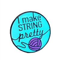 Enamel Pin: I Make String Pretty