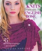 Louisa Harding Knits from an English Rose