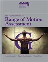 The Practical Guide to Range of Motion Assessment  (AMA publication)