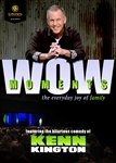 WOW Moments DVD featuring comedian Kenn Kington