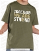 Together We Are Strong Tee