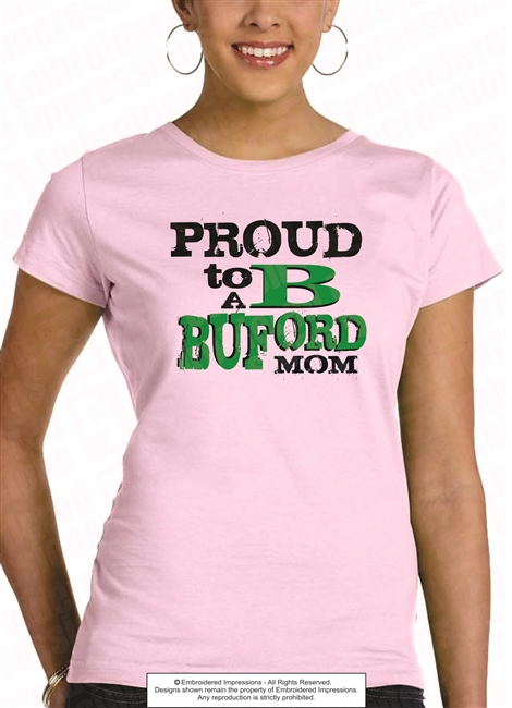 Proud to B a Buford Mom Tee
